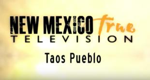 NM True TV Visits Taos Pueblo