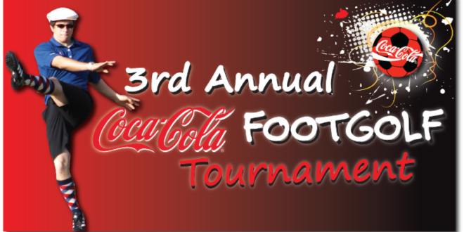 3rd Annual Coca-Cola FootGolf Tournament