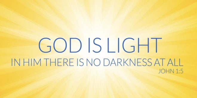 God Is Our Light! We Give Him Praise