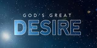 The God Of All, Desires to love you