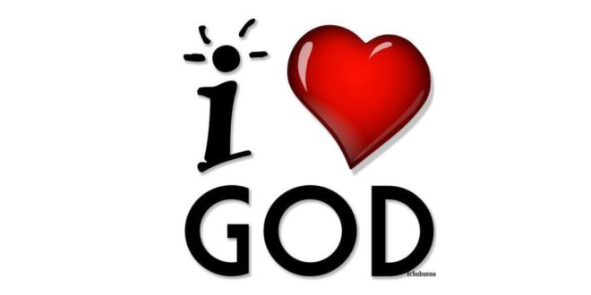 Love God with everything you have
