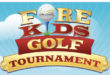"THE FUNNEST TOURNAMENT YOU'LL PLAY ALL YEAR – 22nd Annual ""Fore"" Kids Golf Tournament"