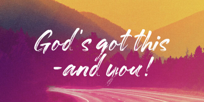 God's encouraging word of the day